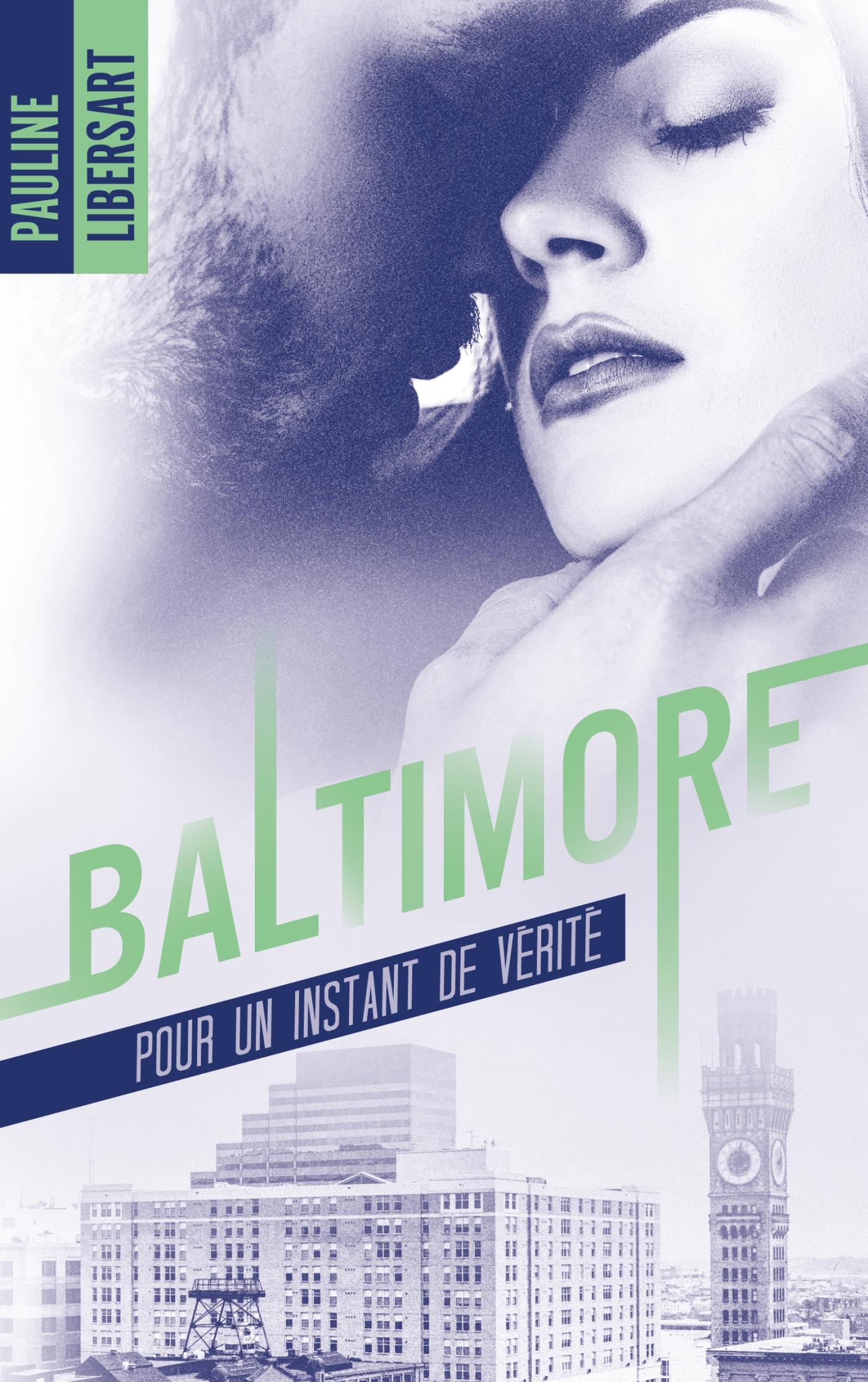 Couverture Baltimore pour un instant de vérité