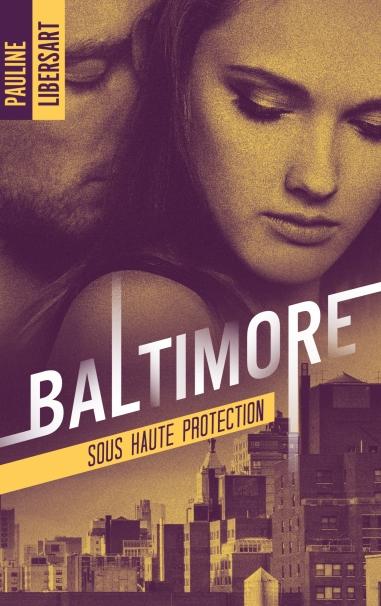 Couverture Baltimore Sous haute protection
