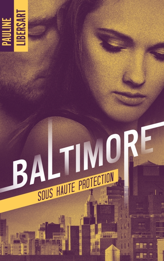 Couverture Baltimore Sous haute protection