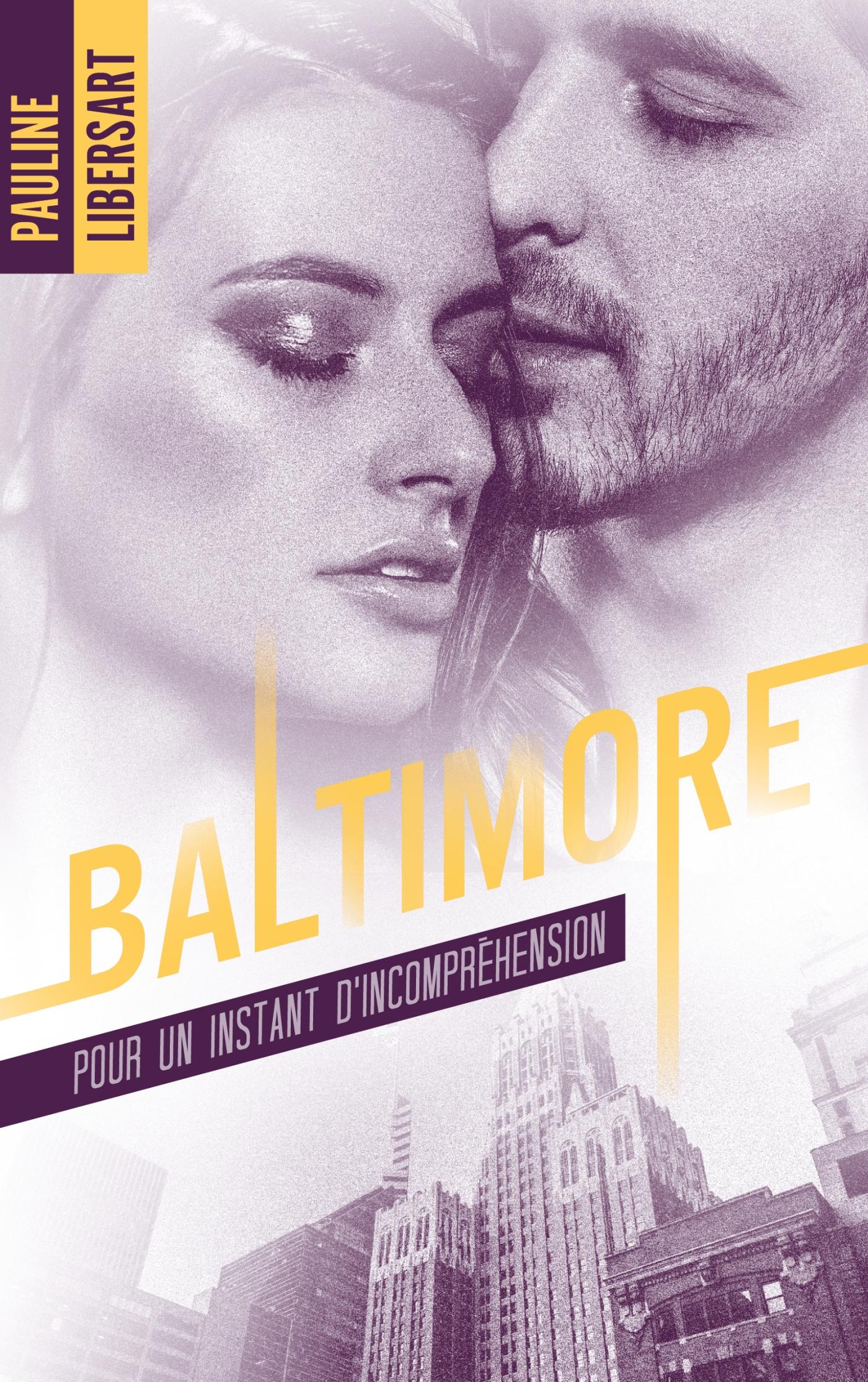 Couverture Baltimore Pour un instant d'incompréhension