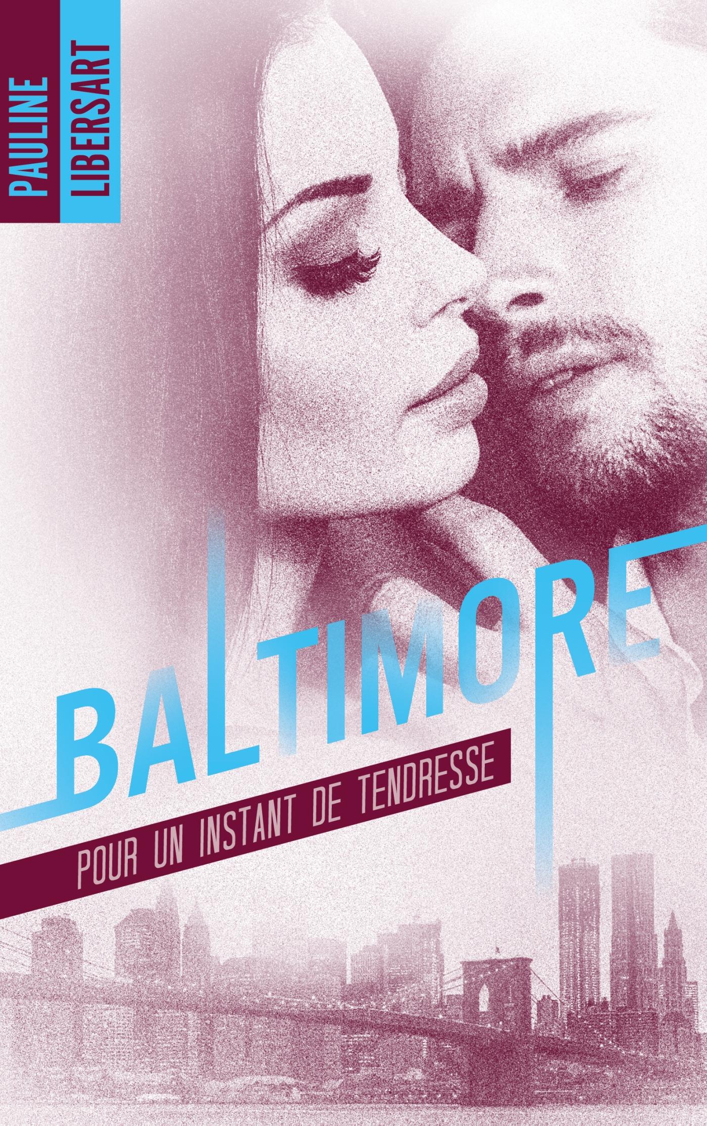 Couverture Baltimore Pour un instant de tendresse